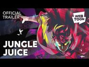 Jungle Juice (Short Trailer) - WEBTOON