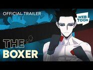 The Boxer (Short Trailer) - WEBTOON