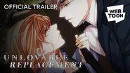 Unlovable Replacement (Official Trailer) WEBTOON