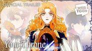 Your Throne (Official Trailer) WEBTOON
