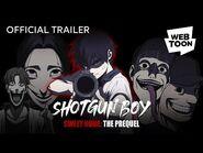 Shotgun Boy (Official Trailer) - WEBTOON