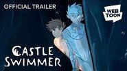 Official Trailer 2 Castle Swimmer