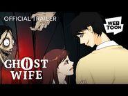 Ghost Wife (Official Trailer) - WEBTOON