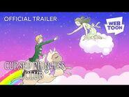 Cursed Princess Club (Official Trailer -2) - WEBTOON
