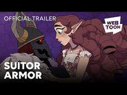 Suitor Armor (Official Trailer) - WEBTOON