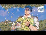 The Strongest Florist (Official Trailer) - WEBTOON