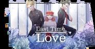 Last Time Love Banner