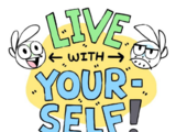 Live with Yourself!