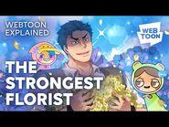 THIS GYM RAT WANTS TO BE A FLORIST - The Strongest Florist (Explained) - WEBTOON