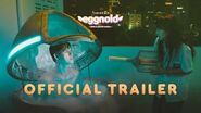 OFFICIAL TRAILER FILM EGGNOID