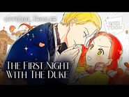The First Night With the Duke (Official Trailer) - WEBTOON