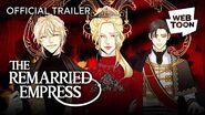 The Remarried Empress (Official Trailer) WEBTOON