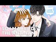 So I Married the Anti-Fan (Official Trailer) - WEBTOON