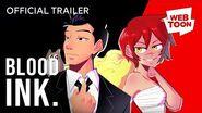 Blood-Ink (Official Trailer) WEBTOON