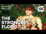 The Strongest Florist (Short Trailer) - WEBTOON