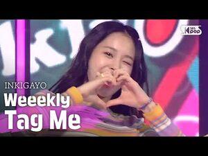 Weeekly(위클리) - Tag Me(@Me) @인기가요 inkigayo 20200719