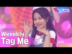 Weeekly(위클리) - Tag Me(@Me) @인기가요 inkigayo 20200712