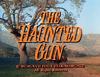 The Haunted Gun.png