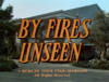 By Fires Unseen.png
