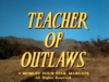 Teacher of Outlaws.png