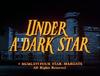 Under a Dark Star.png