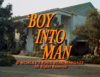 Boy Into Man.png