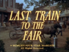 Last Train to the Fair.png