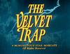 The Velvet Trap.png