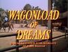 Wagonload of Dreams.png