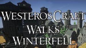 Westeroscraft_Walks_Winterfell