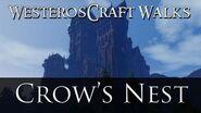 WesterosCraft Walks Episode 41 Crow's Nest
