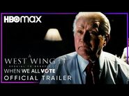 A West Wing Special - Official Trailer - HBO Max