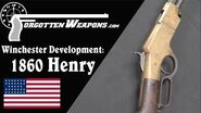 Winchester Lever Action Development 1860 Henry