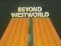 Beyondwestworld.jpg