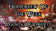 Homebrew Of The Week - Episode 216 - Agents Of Liberty-1