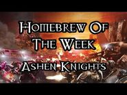 Homebrew Of The Week - Episode 224 - Ashen Knights (Redux)