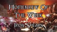 Homebrew Of The Week - Episode 181 - Iron Spears