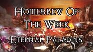 Homebrew Of The Week - Episode 205 - Eternal Paladins