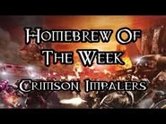 Homebrew Of The Week - Episode 235 - Crimson Impalers