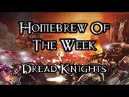 Homebrew Of The Week - Episode 232 - Dread Knights