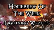 Homebrew Of The Week - Episode 223 - Lightning Wraiths