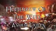 Homebrew Of The Week - Episode 98 - Ashen Exiles