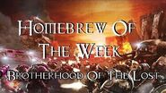 Homebrew Of The Week - Episode 88 - Brotherhood Of The Lost-0
