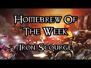 Homebrew Of The Week - Episode 242 - Iron Scourge