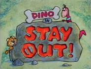 Dino in Stay Out Title Card