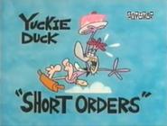 Yuckie Duck Short Orders Title Card