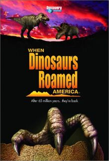 When Dinosaurs Roamed America.jpg