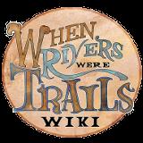 When Rivers Were Trails Wiki