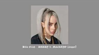 Billie_Eilish_-_DADDY_ft._MadeInTYO_(snippet)
