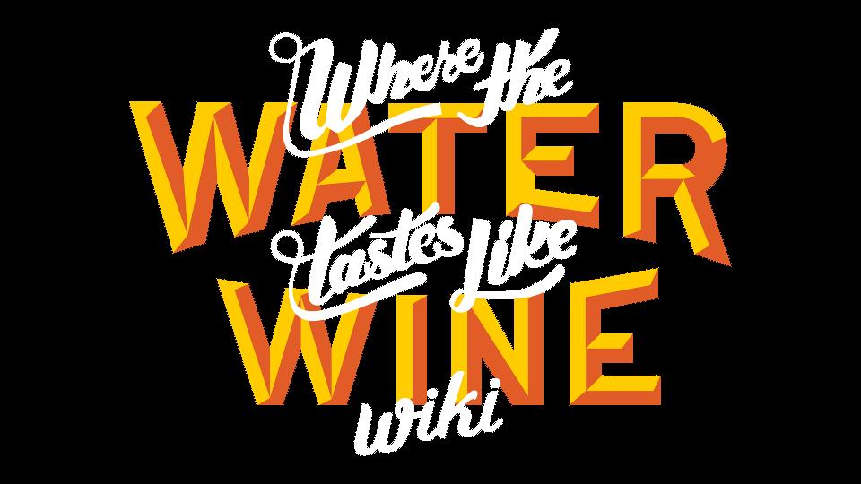 Where the Water Tastes Like Wine Wiki